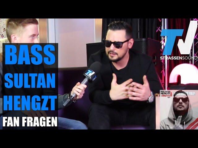 BASS SULTAN HENGZT Fan Fragen: Fler, Orgi, Trump Da Vinci, Kay One, Bushido, 187, Finanzamt, Bogy