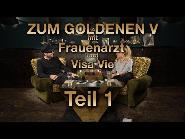 ZUM GOLDENEN V - Frauenarzt & Visa Vie über Rap, MutterF*****, Glaube u.v.m.