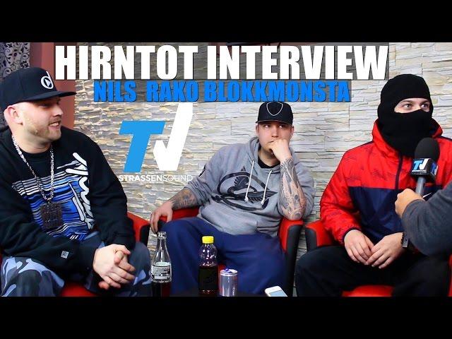 HIRNTOT Interview: Blokkmonsta, Rako, Nils, Schwartz, Uzi, SEK, Frauenarzt, Kool Savas, Kontra, 187