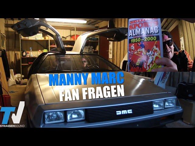 MANNY MARC Fan Fragen: Zurück In Die Zukunft, Atzen, Berlin Crime, Frauenarzt, Europa Tour, DeLorean