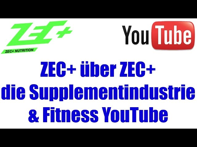 ZEC+ über Zec+, die Supplementindustrie und Fitness-YouTube