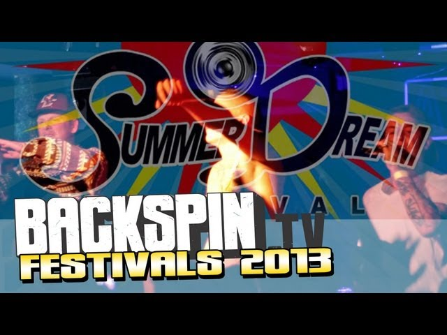 SummerDreamFestival 2013 - Olli Banjo, 187ers, Nate57, PA Sports, Taktloss, uvm. | BACKSPIN TV #552