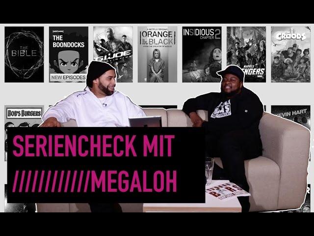 Seriencheck mit Megaloh (16BARS.TV)