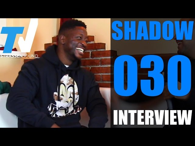 SHADOW 030 Interview: Identität, Manuellsen, Sido, BTNG, Twin, Jalil, Berlin, B-Tight, Sierra Leone