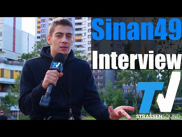SINAN49 Interview: Mitte des Blocks, Nate57, Hannover, Galatasaray, Azzlackz, Snoop, Linden, Obacha