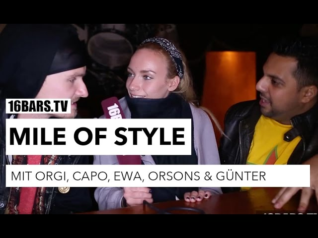 Visa Vie unterwegs: Mile Of Style mit Orgi, Ewa, Capo, Orsons & Günter (RE-UPLOAD 16BARS.TV)