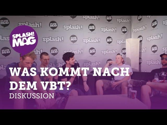 Diskussion: Was kommt nach dem VBT? mit Weekend, 4Tune, Pimf & Mio Mao (splash! Mag TV)