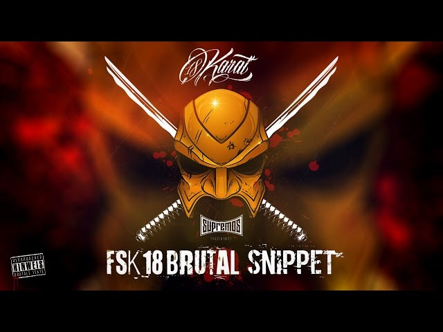 "18 Karat - ""FSK18 Brutal"" Bonustracks (Snippet)"