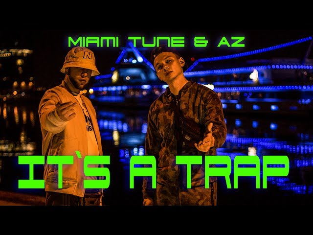 Miami Tune & AZ - (aka. 4tune & Der Asiate) - It´s a Trap (Video)  ( Prod. by StreetClassix Beats )