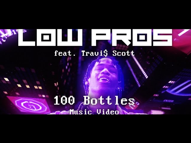 A-Trak, Lex Luger, Travi$ Scott - 100 Bottles