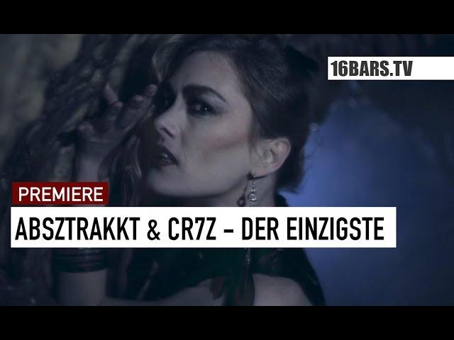 Absztrakkt, Cr7z - Der Einzigste (16BARS.TV PREMIERE)