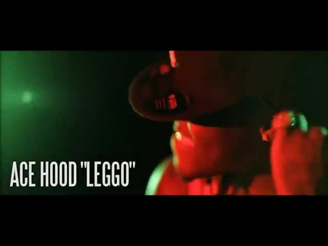 Ace Hood, Mike Will Made it - Leggo