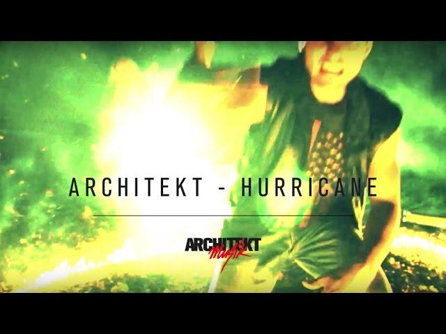 Architekt - Hurricane