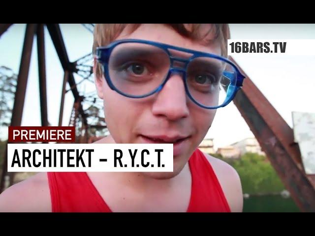 Architekt - R.Y.C.T. (16bars.de Videopremiere)