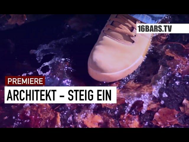Architekt - Steig ein (16bars.de Videopremiere)