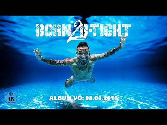 B-Tight - Born 2 B-Tight (Album-Snippet)