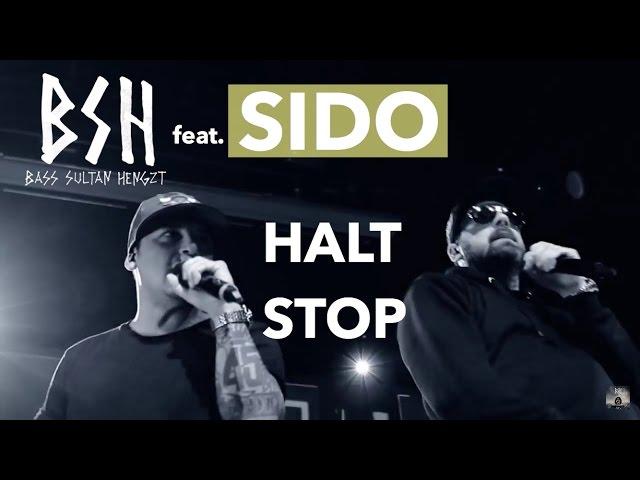 B.S.H, sido - Halt Stop