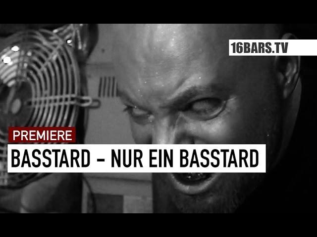 Basstard - Nur ein Basstard (16BARS.TV Premiere)