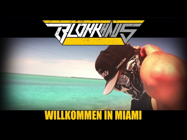 Blokkmonsta - Willkommen in Miami