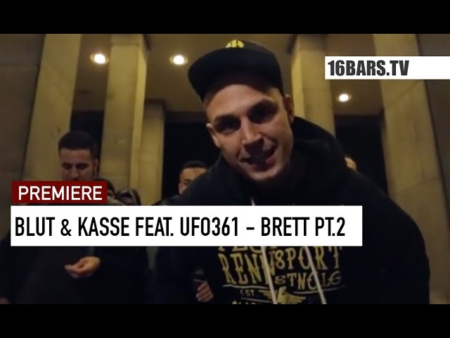 Blut & Kasse, Ufo361 - Brett Pt. 2 (Premiere)