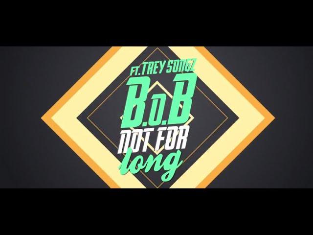 B.o.B, Trey Songz - Not For Long (Lyric Video)