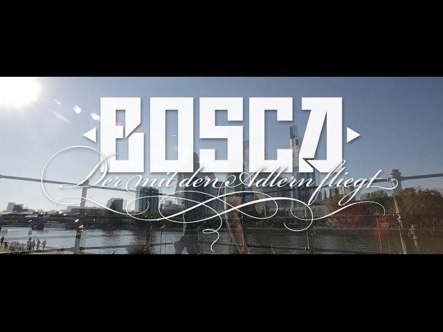 Bosca - Der mit den Adlern fliegt