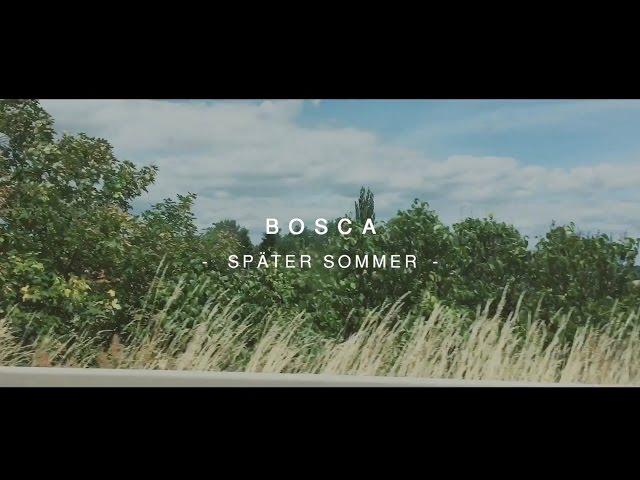 Bosca - Später Sommer
