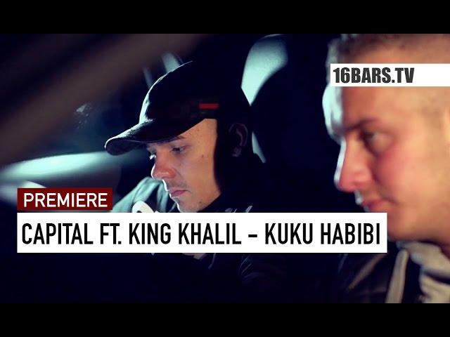 Capital Bra, King Khalil - Kuku Habibi (Premiere)