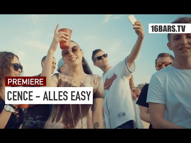 Cence - Alles Easy (Premiere)