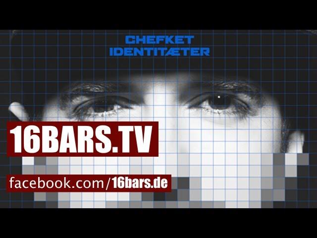 Chefket - Identitaeter Videosnippet (16BARS.TV)