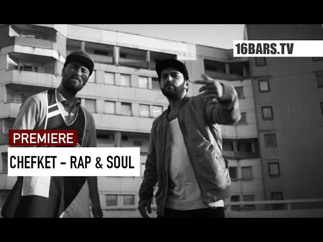 Chefket - Rap & Soul (16BARS.TV PREMIERE)