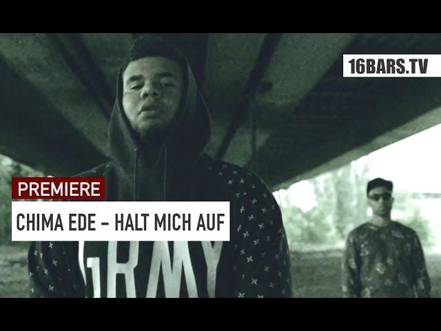 Chima Ede, Ghanaian Stallion - Halt Mich Auf (Premiere)