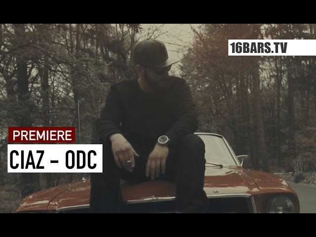 Ciaz - ODC (16BARS.TV PREMIERE)