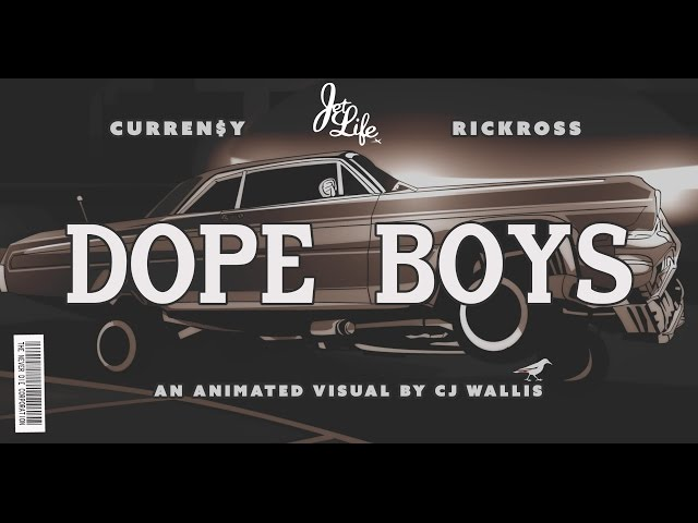 Curren$y, Rick Ross - Dope Boys