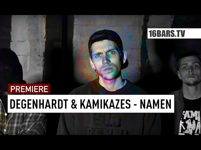 Degenhardt, Kamikazes - Namen (PREMIERE)