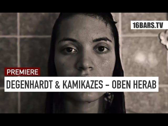 Degenhardt, Kamikazes - Oben Herab (PREMIERE)