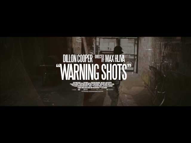 Dillon Cooper - Warning Shots