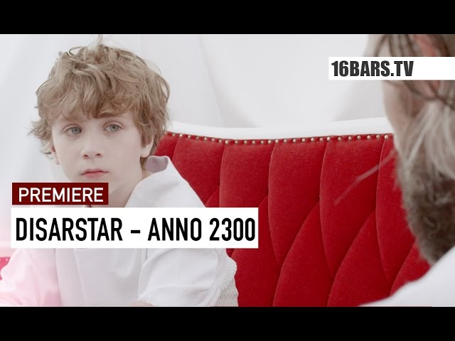 Disarstar - Anno 2300 (16BARS.TV PREMIERE)