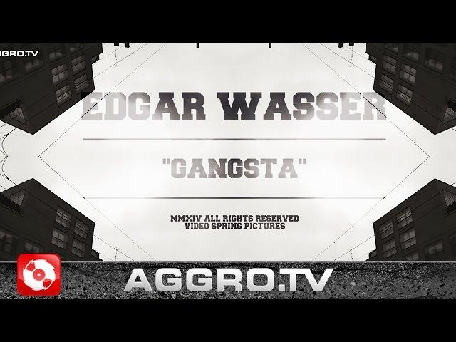 Edgar Wasser, Cap Kendricks - Gangsta