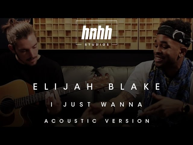 Elijah Blake - I Just Wanna… (Acoustic Version)