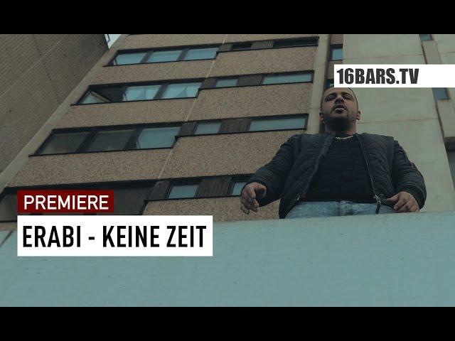Erabi - Keine Zeit (Premiere)