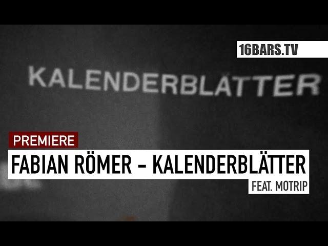 Fabian Römer - Kalenderblätter (16BARS.TV PREMIERE)
