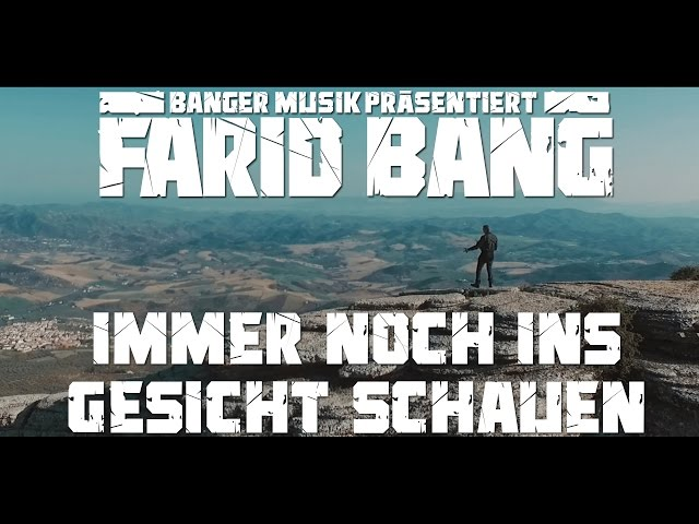 Farid Bang - Immer noch ins Gesicht schauen