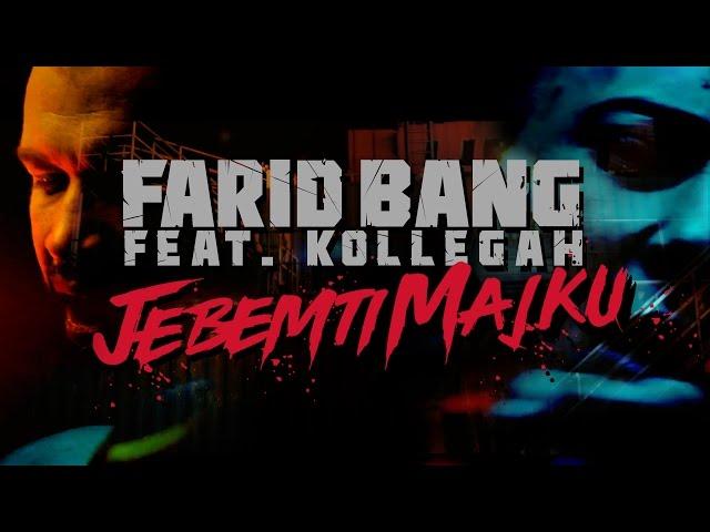 Farid Bang, Kollegah - Jebemti Majku