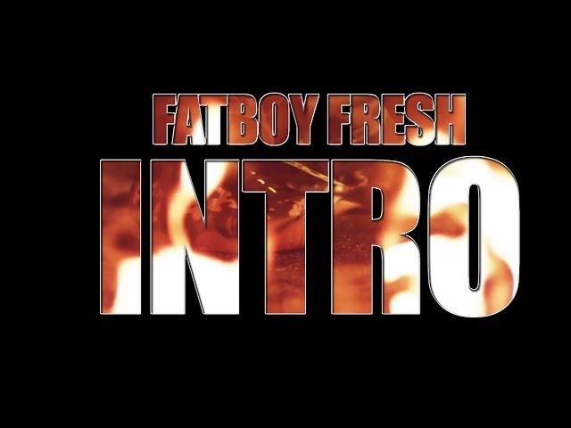 Fred the Godson - Fat Boy Fresh Intro