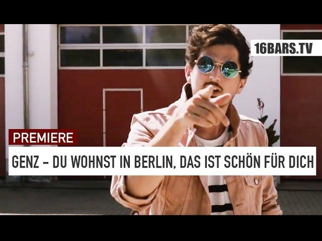 Genz - Du wohnst in Berlin, das ist schön für dich
