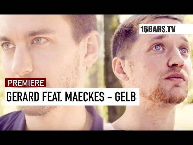 Gerard, Maeckes - Gelb (Premiere)