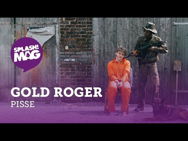 Gold Roger - Pisse