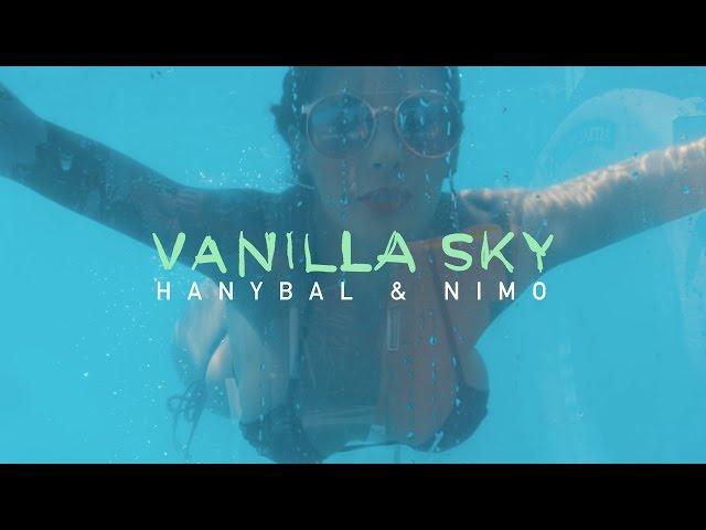 Hanybal, Nimo - Vanilla Sky