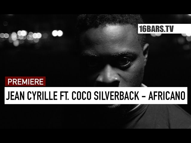 Jean Cyrille - Africano (16BARS.TV PREMIERE)